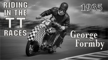 George Riding in the TT races
