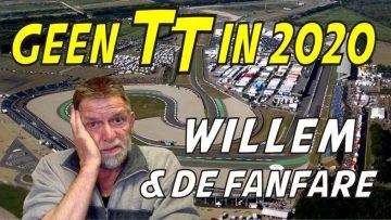 Geen TT in 2020 - Willem & de Fanfare